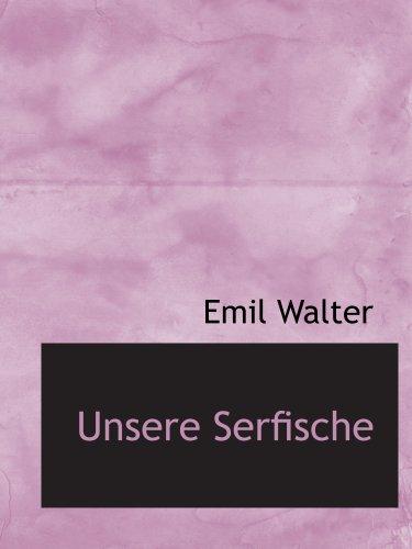 9781140498476: Unsere Serfische (German Edition)