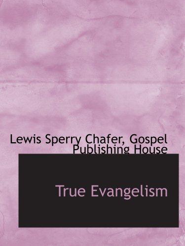 9781140498834: True Evangelism
