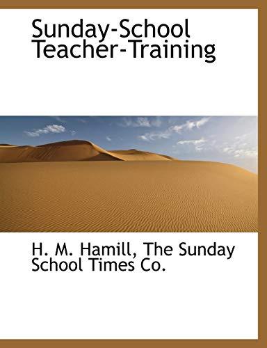 9781140499626: Sunday-School Teacher-Training