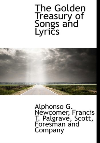9781140509820: The Golden Treasury of Songs and Lyrics