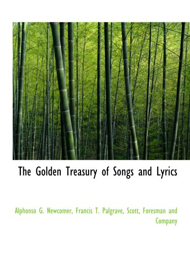 9781140509844: The Golden Treasury of Songs and Lyrics