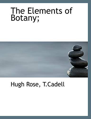The Elements of Botany;