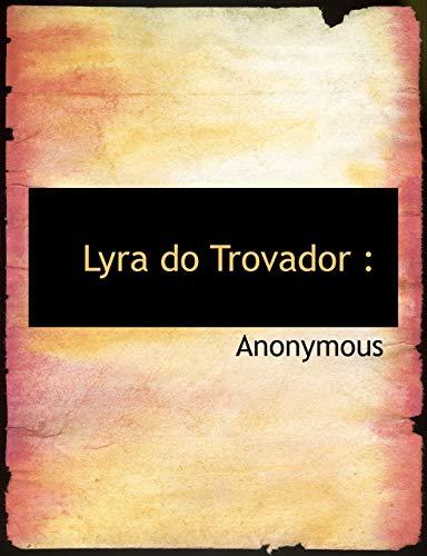 9781140517047: Lyra do Trovador (Portuguese Edition)