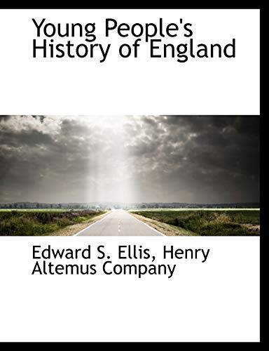 Young People's History of England (9781140517825) by Edward S. Ellis
