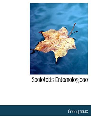 9781140518884: Societatis Entomologicae (Russian Edition)