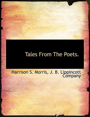 9781140519607: Tales From The Poets.