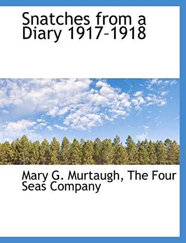 9781140520306: Snatches from a Diary 1917-1918