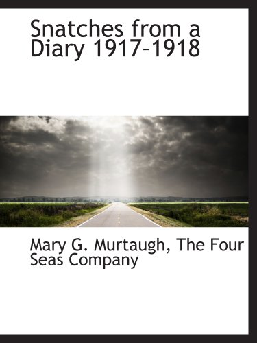 9781140520313: Snatches from a Diary 1917?1918