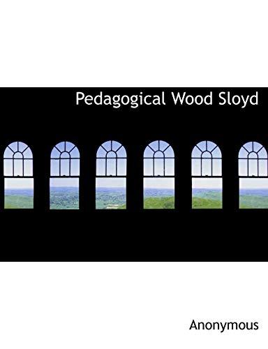 9781140521150: Pedagogical Wood Sloyd