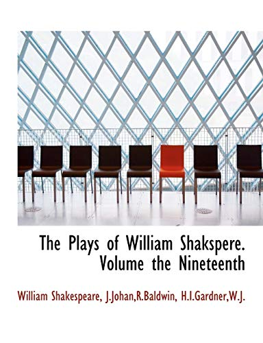 The Plays of William Shakspere. Volume the Nineteenth (9781140522935) by William Shakespeare
