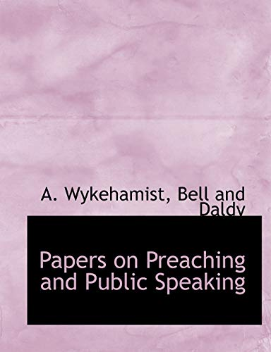 9781140523307: Papers on Preaching and Public Speaking