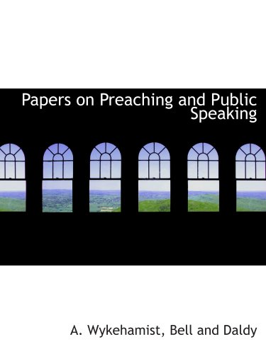 9781140523314: Papers on Preaching and Public Speaking