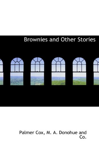 9781140524878: Brownies and Other Stories