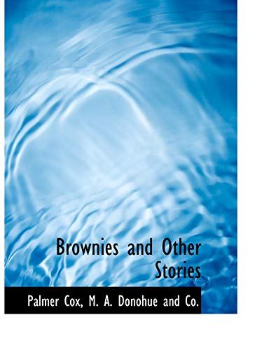 9781140524885: Brownies and Other Stories