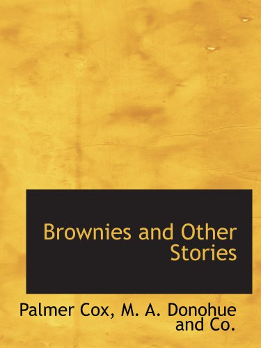9781140524892: Brownies and Other Stories