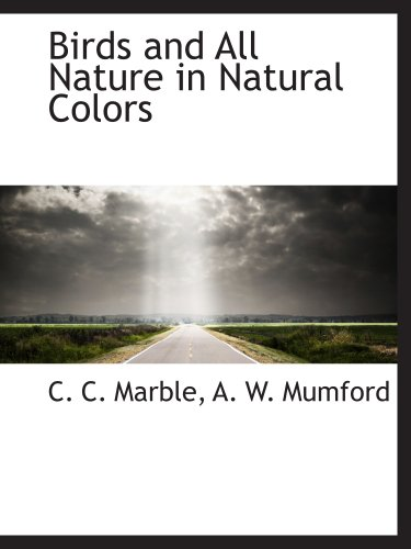 9781140527145: Birds and All Nature in Natural Colors