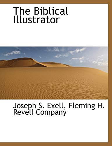 9781140527831: The Biblical Illustrator