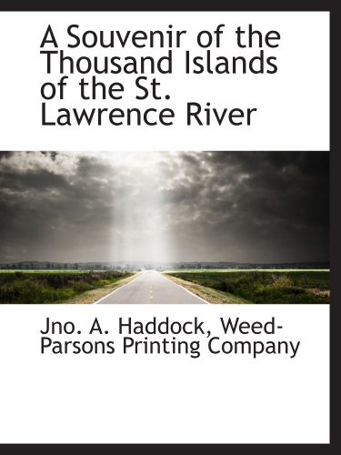 9781140537687: A Souvenir of the Thousand Islands of the St. Lawrence River