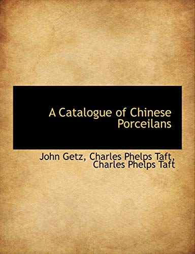 9781140542858: A Catalogue of Chinese Porceilans
