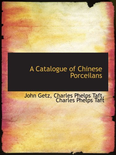 9781140542865: A Catalogue of Chinese Porceilans