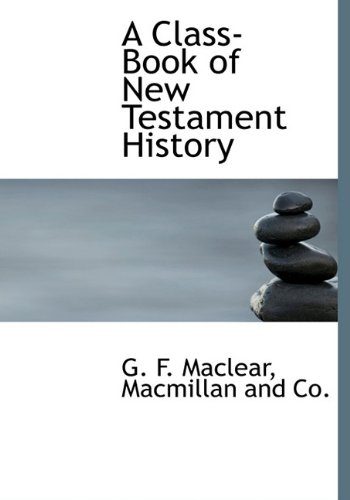 9781140552833: A Class-Book of New Testament History