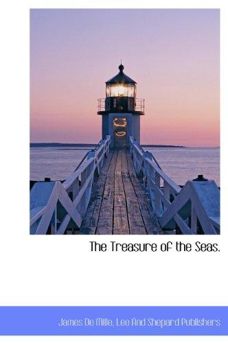 9781140553489: The Treasure of the Seas.