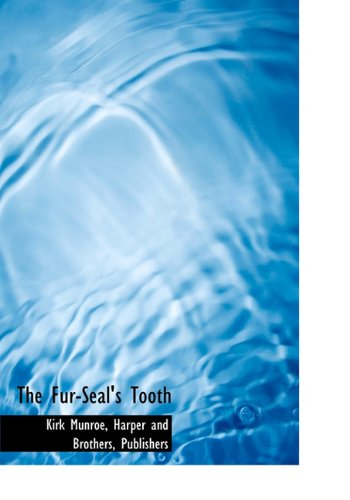 9781140554523: The Fur-Seal's Tooth