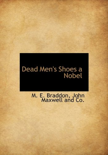 Dead Men's Shoes a Nobel (1140555286) by M. E. Braddon