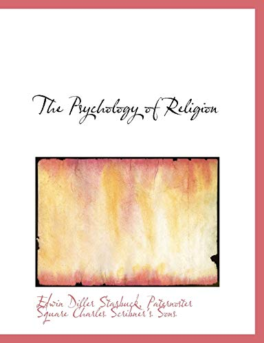 9781140556763: The Psychology of Religion