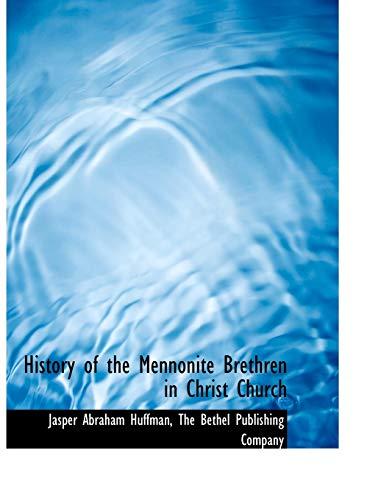 History of the Mennonite Brethren in Christ