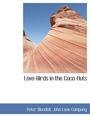 9781140558958: Love-Birds in the Coco-Nuts