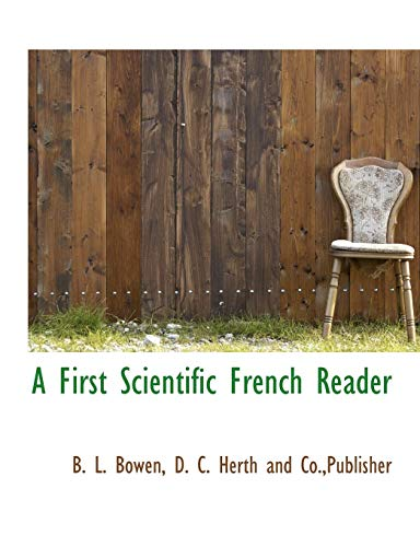 9781140564096: A First Scientific French Reader (French Edition)