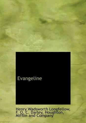 Evangeline (9781140566717) by Henry Wadsworth Longfellow; F. O. C. Darley