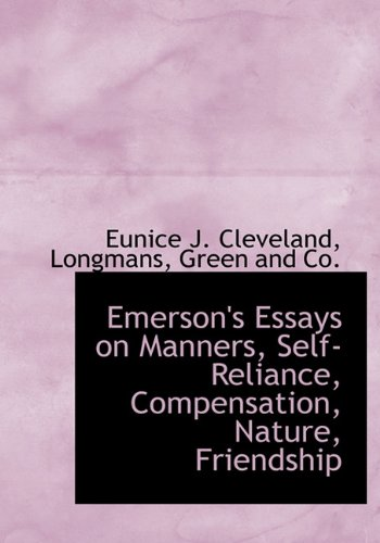 9781140568445: Emerson's Essays on Manners, Self-Reliance, Compensation, Nature, Friendship