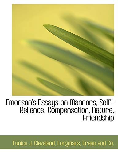9781140568452: Emerson's Essays on Manners, Self-Reliance, Compensation, Nature, Friendship