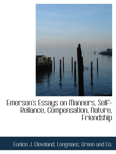 9781140568469: Emerson's Essays on Manners, Self-Reliance, Compensation, Nature, Friendship