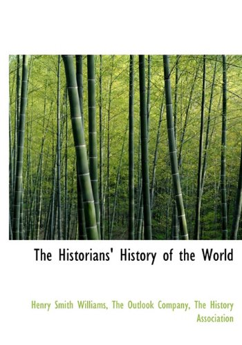 9781140573760: The Historians' History of the World