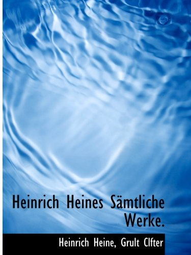 9781140575726: Heinrich Heines Sämtliche Werke. (German Edition)