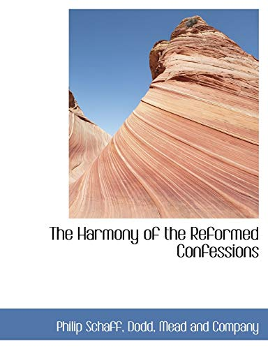 9781140576495: The Harmony of the Reformed Confessions
