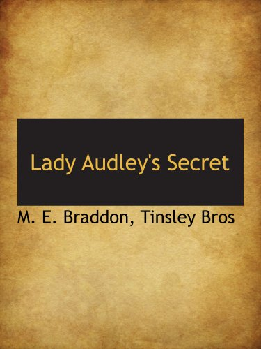 Lady Audley's Secret (1140581309) by M. E. Braddon; Tinsley Bros