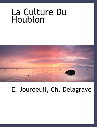 9781140581413: La Culture Du Houblon (French Edition)