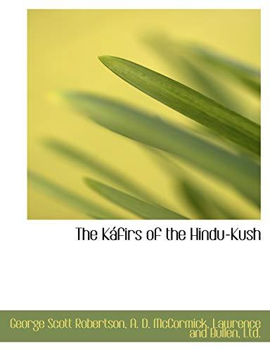 9781140582557: The Káfirs of the Hindu-Kush