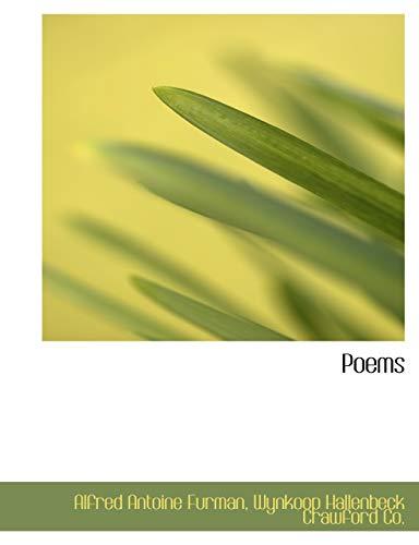 Poems: Furman, Alfred Antoine;
