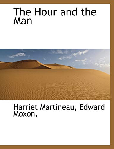 9781140589549: The Hour and the Man