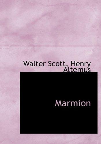 Marmion: Scott, Walter