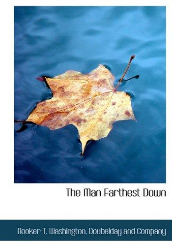 9781140592174: The Man Farthest Down