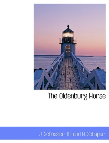 9781140600831: The Oldenburg Horse