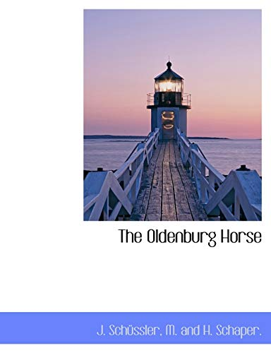 9781140600848: The Oldenburg Horse