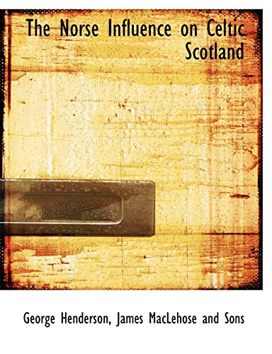 9781140603238: The Norse Influence on Celtic Scotland