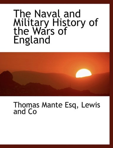 9781140605010: The Naval and Military History of the Wars of England